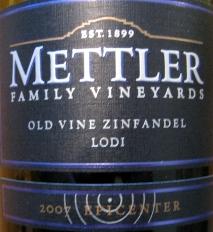 mettler 07 old vine zinfandel