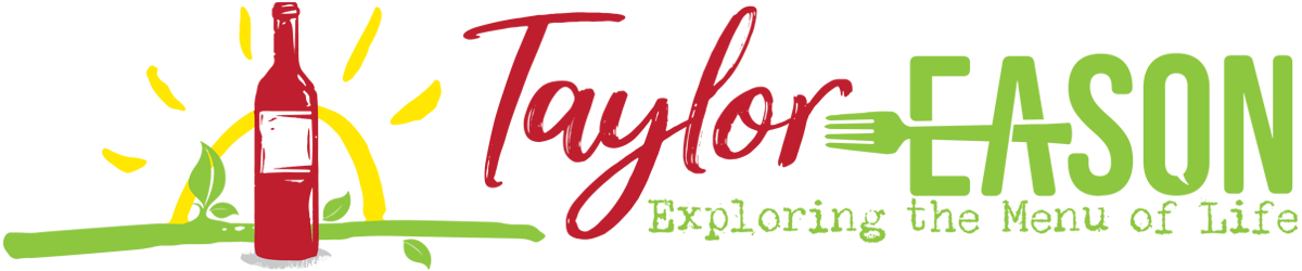 Taylor Eason - Follow my journey through the menu of life