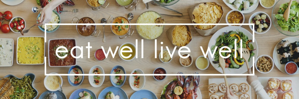 Eat Well. Live Well.